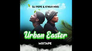 Dj Pepe x Kwah [NSG] - Urban Easter Gqom Mix
