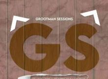 Djay Tazino - Grootman Sessions Vol.007 Mix