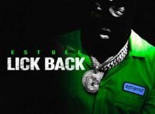 EST Gee - Lick Back