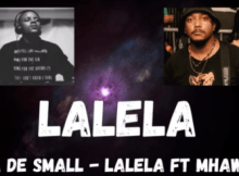 Kabza De Small ft Mhaw Keys - LALELA
