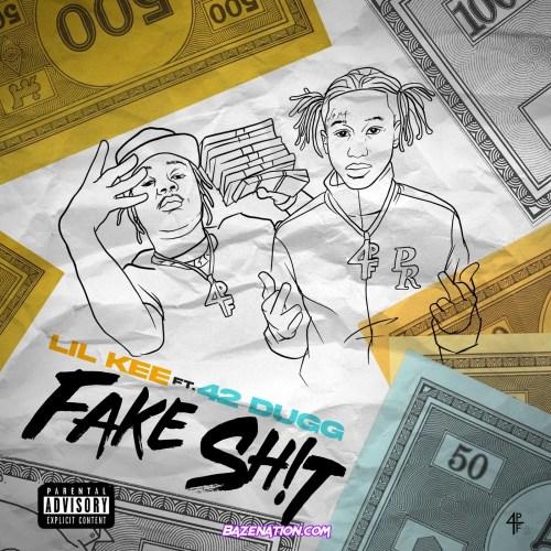 Lil kee ft 42 Dugg - Fake Shit