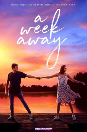 Movie: A Week Away (2021)
