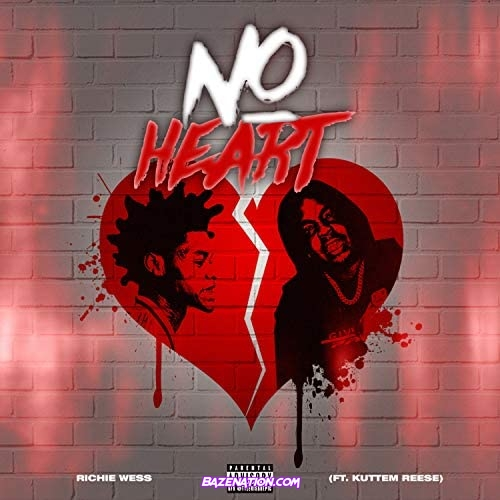 Richie Wess & Kuttem Reese - No Heart
