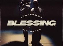 Stonebwoy ft Vic Mensa - Blessing