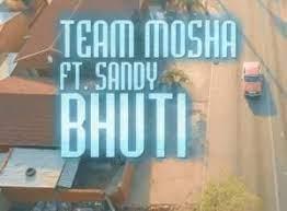 Team Mosha ft Sandy Bhuti - YouTube HD Final
