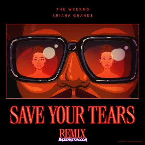 The weeknd ft Ariana Grande - Save Your Tears (Remix)