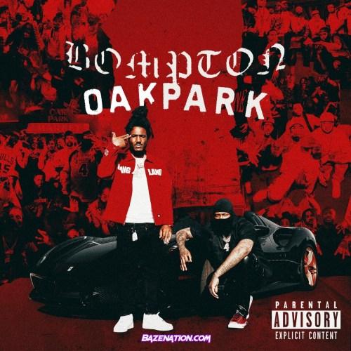 YG & Mozzy - Bompton to Oak Park