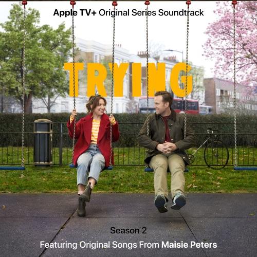 ALBUM: Maisie Peters - Trying: Season 2 (Apple TV+ Original Series Soundtrack)