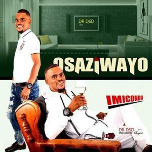 ALBUM: Osaziwayo - Imicondo
