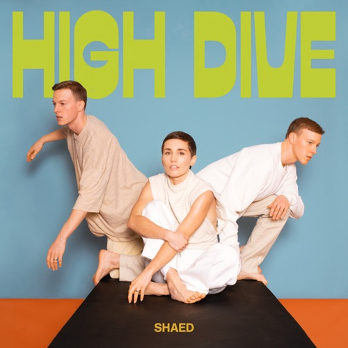 ALBUM: SHAED - High Dive