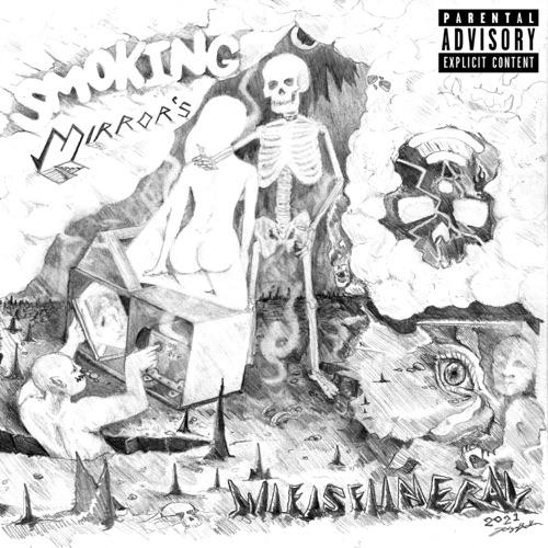 ALBUM: wifisfuneral - Smoking Mirrors