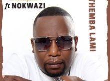 B-Soul ft Nokwazi - Themba Lami