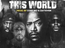 Bun B, Cory Mo, Big K.R.I.T., Trae Tha Truth & Raheem DeVaughn - This World