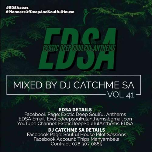Catch Me SA - Exotic Deep Soulful Anthems Vol.41 Mix