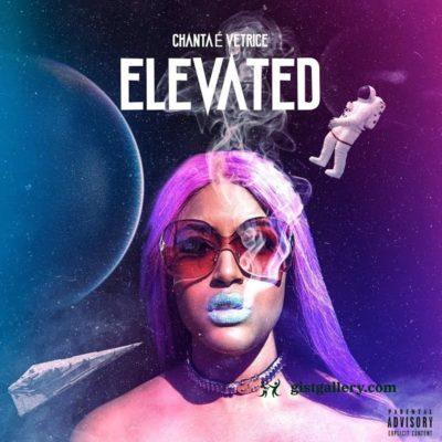 Chantae' Vetrice - Elevated