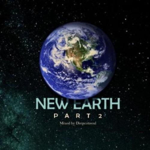 Deepconsoul - New Earth Part.2