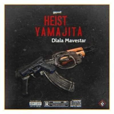 Dlala Mavestar - Heist Yamajita