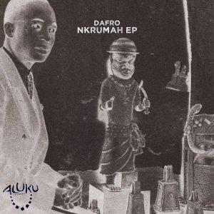 EP: Dafro - Nkrumah