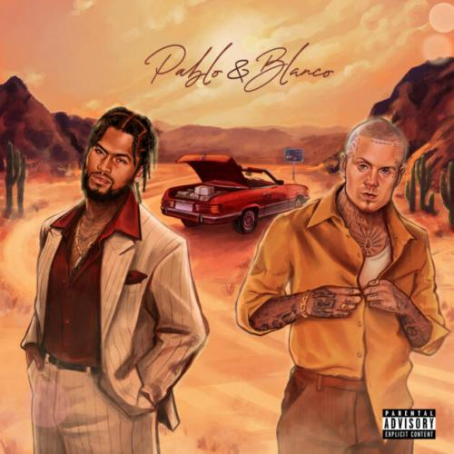 EP: Dave East & Millyz - Pablo & Blanco.