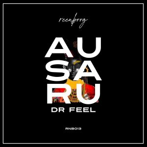 EP: Dr Feel - Ausaru