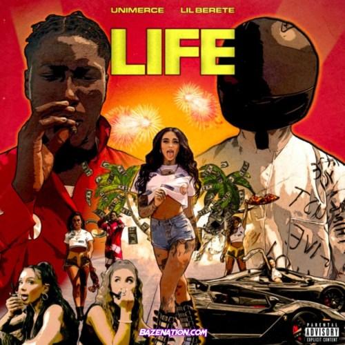 Lil Berete & Unimerce - Life