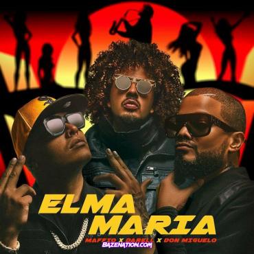Maffio ft Darell y Don Miguelo - Elma Maria