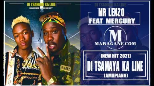 MR LENZO ft MERCURY - DI TSAMAYA KA LINE