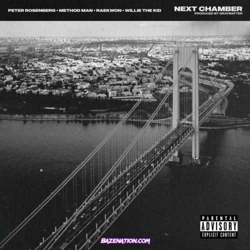 Peter Rosenberg, Method Man, Raekwon & Willie The Kid - Next Chamber