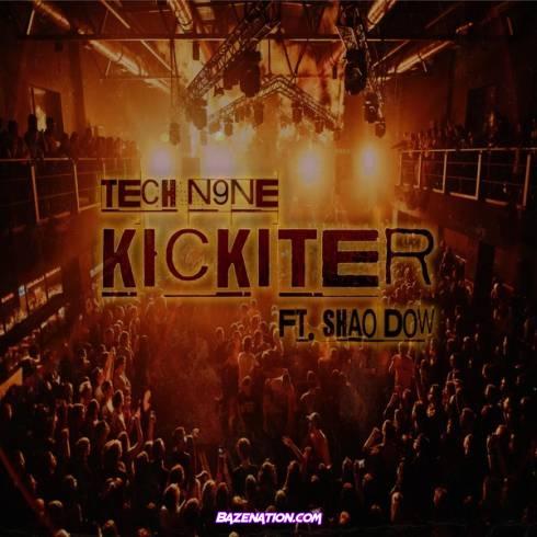 Tech N9ne ft Shao Dow - Kickiter