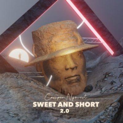 ALBUM: Cassper Nyovest - Sweet & Short 2.0