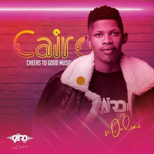 Cairo CPT - Cheers To Good Music