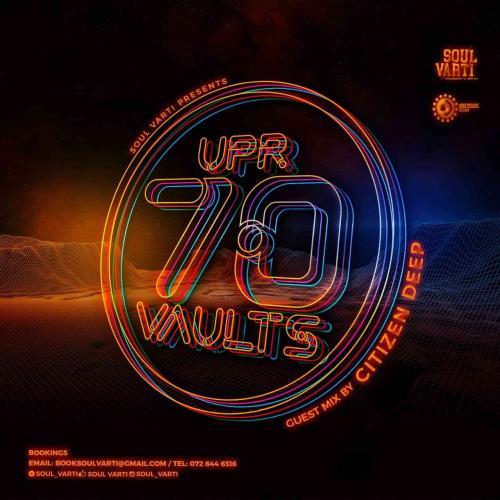 Citizen Deep - UPR Vaults Vol. 70 (Guest MIx)