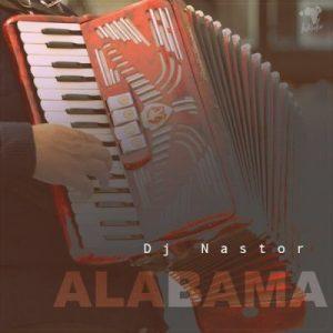 DJ Nastor - Alabama