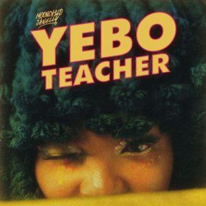 EP: Moonchild Sanelly - Yebo Teacher