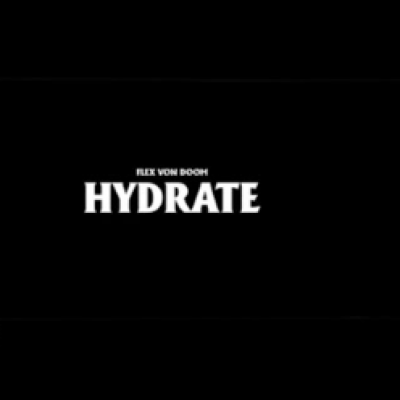 Flex Von Doom - Hydrate