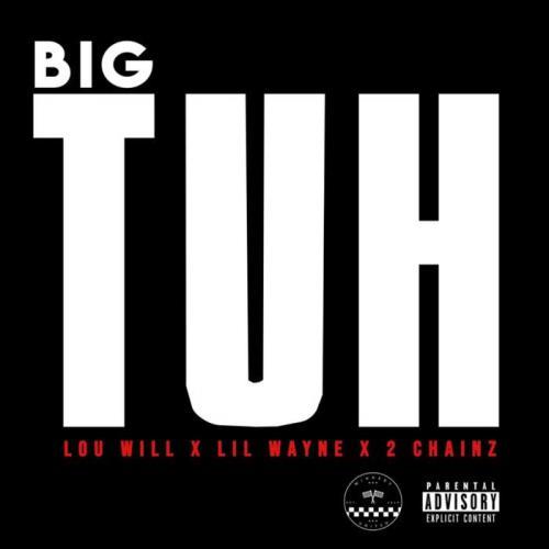 Lou Williams ft Lil Wayne & 2 Chainz - Big Tuh
