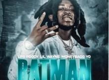 LPB Poody & Lil Wayne ft Moneybagg Yo - Batman (Remix)