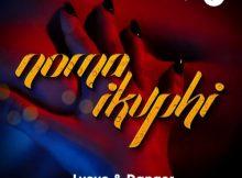 L'vovo & Danger ft DJ Tira & Joocy - Noma iKuphi