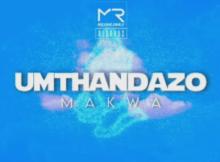 Makwa - uMthandazo