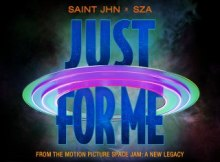 SAINt JHN ft SZA - Just For Me (Space Jam: A New Legacy)
