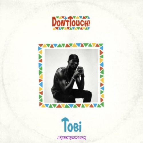 TOBi - Don't Touch!