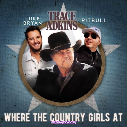 Trace Adkins, Luke Bryan & Pitbull - Where the Country Girls At
