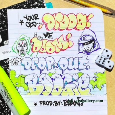 Your Old Droog x MF DOOM - Dropout Boogie