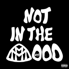 Yung Kayo - not in the mood