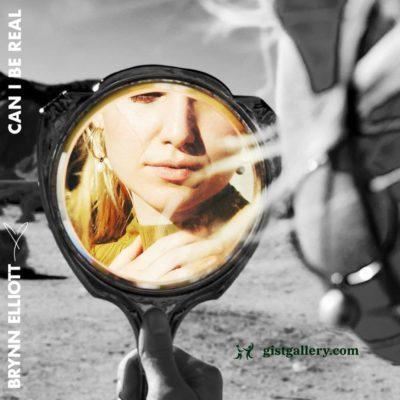 ALBUM: Brynn Elliott - Can I Be Real