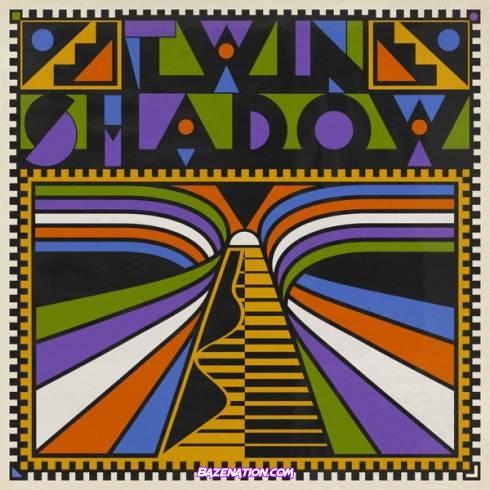 Twin Shadow - Twin Shadow Download Album Zip