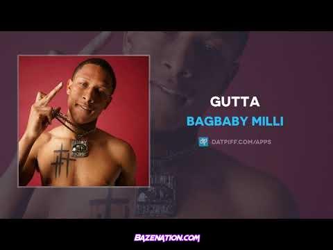 BagBaby Milli - Gutta Mp3 Download