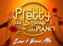 DJ Maphorisa & Kabza De Small - Pretty Girls Love Amapiano Vol 4 (Zone6 MIX)