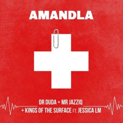 Dr Duda, Mr JazziQ & Kings Of The Surface ft Jessica LM - Amandla