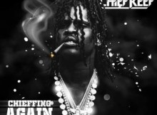 Chief Keef - Chieffing Again Download Ep Zip